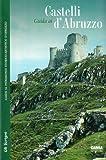 Guida ai castelli d'Abruzzo