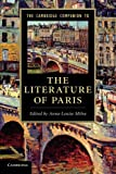 The Cambridge Companion to the Literature of Paris (Cambridge Companions to Literature)