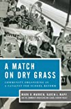 img - for A Match on Dry Grass: Community Organizing as a Catalyst for School Reform book / textbook / text book