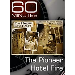 60 Minutes - The Pioneer Hotel Fire