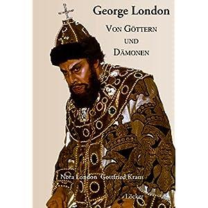 George London: Zwischen Göttern und Dämonen