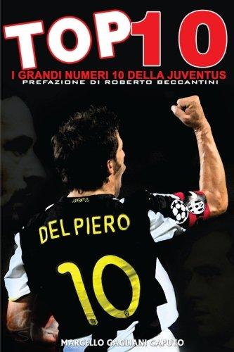 top-10-i-grandi-numeri-10-della-juventus