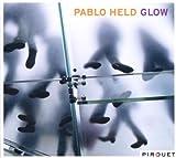 echange, troc Pablo Held - Glow