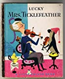 img - for Lucky Mrs. Ticklefeather (A Little Golden Book # 122) book / textbook / text book