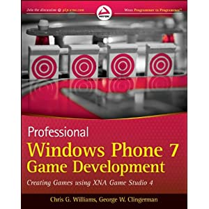 Professional Windows Phone 7 Game Development: Creating Games using XNA Game Studio 4