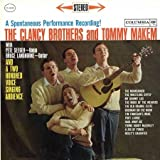 The Clancy Brothers And Tommy Makem: A Spontaneous Performance Recording [Vinyl LP] [Stereo]