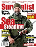Survivalist Magazine Issue #15 - Surviving On The Water (Seasteading)