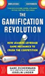 The Gamification Revolution: How Lead...