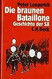 img - for Die braunen Bataillone: Geschichte der SA (German Edition) book / textbook / text book