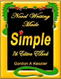 Novel Writing Made Simple - A Comprehensive Guide to Rules, Conventions, Resources and Terms -***7th Edition*** (English Edition)