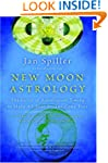 New Moon Astrology: The Secret of Ast...