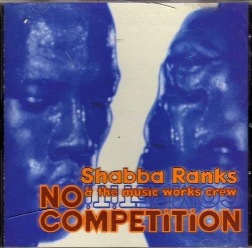 Shabba Ranks - No Competition - Zortam Music