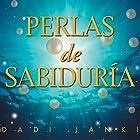 Perlas de Sabiduría [Pearls of Wisdom] Audiobook by Dadi Janki Narrated by Judith Puig