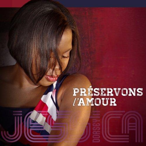 Jessica Dorsey - Préservons l'amour