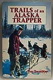Trails of an Alaska Trapper
