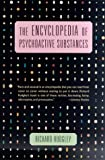 The Encyclopedia of Psychoactive Substances (0312263171) by Richard Rudgley