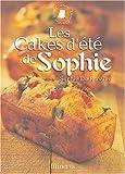 echange, troc Sophie Dudemaine - Les Cakes d'été de Sophie