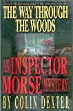 The Way Through the Woods (0517594447) by Colin Dexter