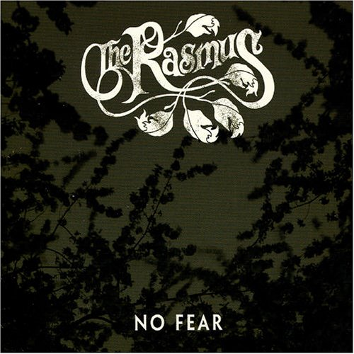 The Rasmus - No Fear - Zortam Music