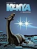 echange, troc  - Kenya, tome 2 : Rencontres