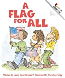 img - for A Flag for All (Rookie Choices) book / textbook / text book