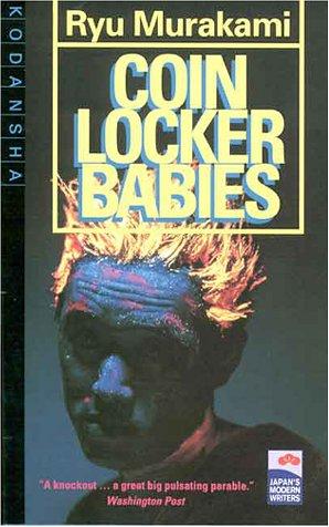 Coin Locker Babies: Japan's Modern Writers