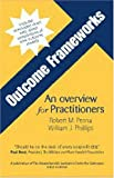 Outcome Frameworks: An Overview for Practitioners