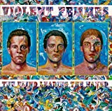 Violent Femmes - Blind Leading The Naked