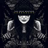 The Dead Weather Horehound [VINYL]