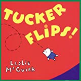 img - for Tucker Flips! book / textbook / text book