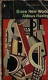 Aldous Huxley Brave New World (Modern Classics)