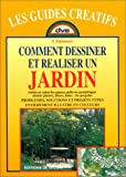 Comment dessiner et realiser un jardin