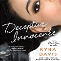 Deceptive Innocence Audiobook by Kyra Davis Narrated by Gabra Zackman