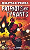 Battletech 52 Patriots And Tyrants