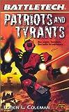 Battletech 52 Patriots And Tyrants
