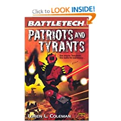 Patriots and Tyrants (BattleTech #52) by Loren L. Coleman