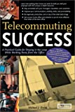 Telecommuting-Success-Practical-Staying-Working