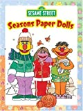 img - for Sesame Street Seasons Paper Dolls (Sesame Street Paper Doll) book / textbook / text book