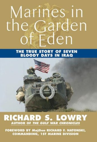 Image of Marines in the Garden of Eden: The True Story of Seven Bloody Days in Iraq
