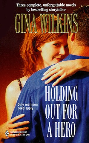 Holding Out For A Hero (By Request) (By Request), Gina Wilkins
