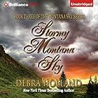 Stormy Montana Sky: Montana Sky, Book 3 Hörbuch von Debra Holland Gesprochen von: Natalie Ross