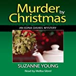 Murder by Christmas: Edna Davies Mysteries, Book 4 | Suzanne Young