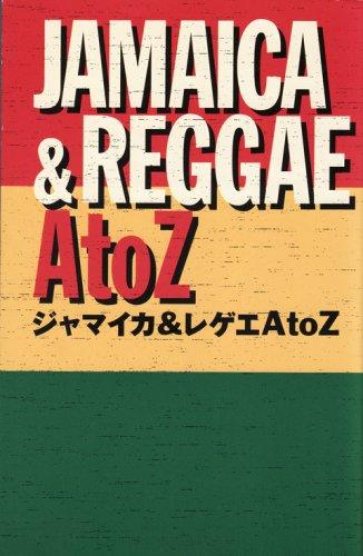 Jamaica & reggae A to Z