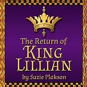 The Return of King Lillian | [Suzie Plakson]