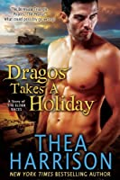 Dragos Takes A Holiday (A Novella of the Elder Races) (English Edition)