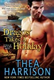 Dragos Takes A Holiday (A Novella of the Elder Races) (Elder Races Series)