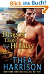 Dragos Takes A Holiday (A Novella of...