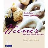 """Wiener Weihnachtsb�ckereien: Rezepte aus Meisterhandvon """"Herwig Gasser"""""""