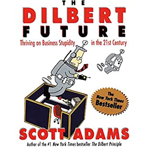 The Dilbert Future Audiobook