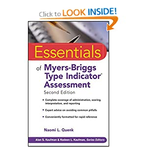 Essentials of Myers-Briggs Type Indicator Assessment (Essentials of Psychological Assessment) - Naomi L. Quenk PhD